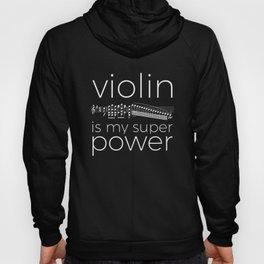 Violin is my super power (black) Hoody