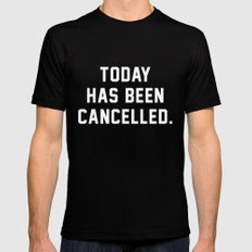 Today has been Cancelled MEDIUM Mens Fitted Tee Black