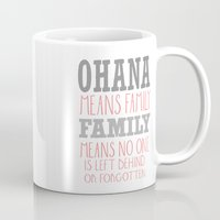 ohana Mugs featuring ohana means family.. pink by studiomarshallarts
