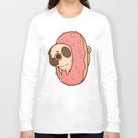 doughnut Long Sleeve T-shirts featuring Puglie Doughnut by Puglie Pug