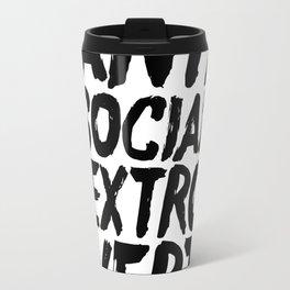 Anti Social Extrovert Travel Mug