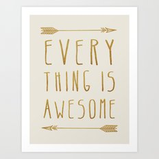 Everything is Awesome (beige edition) Art Print