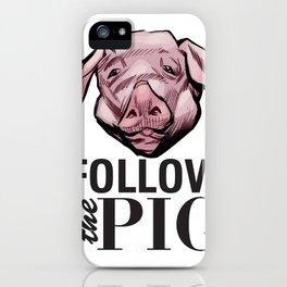 DSA - Follow the Pig iPhone Case