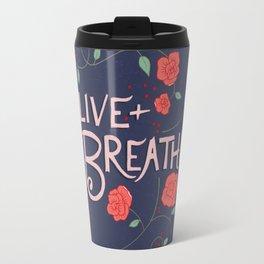 Alive and Breathing Travel Mug