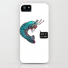 Come At Me Bro iPhone Case
