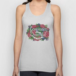 Compassion is Beautiful Unisex Tank Top