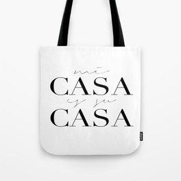 HOME DECOR,Home Sweet Home Sign,Mi Casa Es Su Casa,Modern Art,Spanish Decor,Spanish Sign,Home Sign Tote Bag