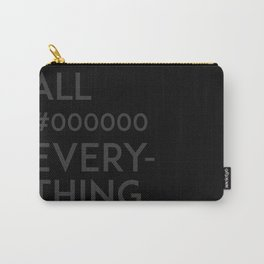 All #000000 Everything Carry-All Pouch