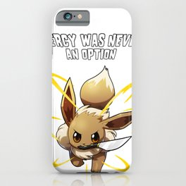 Mercy was never an option iPhone Case