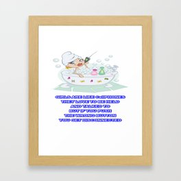 GIRLS ARE LIKE CellPHONES Framed Art Print