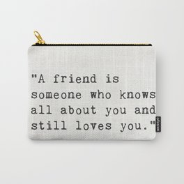 Elbert Hubbard quote about friends Carry-All Pouch