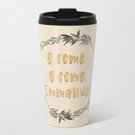 O Come, O Come, Emmanuel Travel Mug
