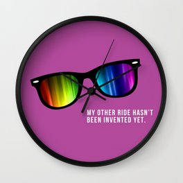 My other ride hasn't been invented yet Wall Clock