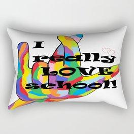 I Really LOVE School! Rectangular Pillow