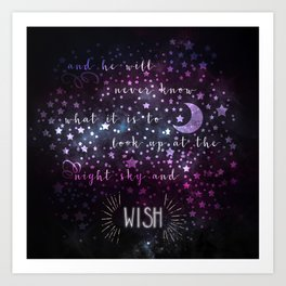 Look up at the night sky and wish Art Print