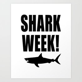 Shark week (on white) Art Print