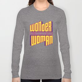 Wonderful Woman Long Sleeve T-shirt