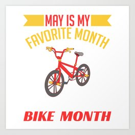 "Biking Shirt For Bikers With Illustration Of A Bike ""Favorite Month National Bike Month"" T-shirt Art Print"