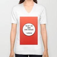 vodka V-neck T-shirts featuring Dance Vodka by Goretti
