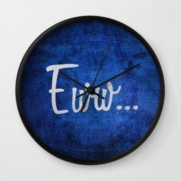 Eww Wall Clock