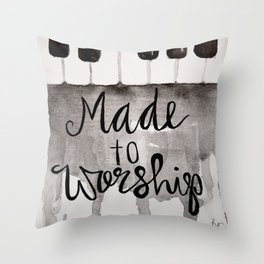 Made To Worship  Throw Pillow