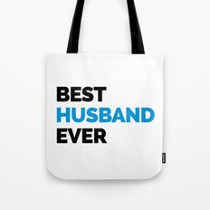 Best Husband Ever Quote Tote Bag