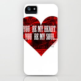 You´re my heart... iPhone Case