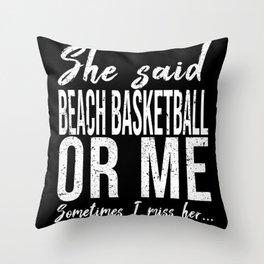 Beach Basketball funny gift idea Throw Pillow