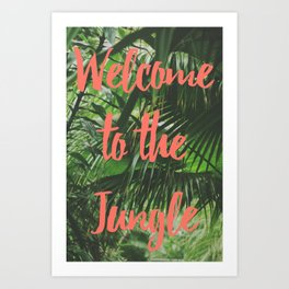 Welcome to the Jungle Poster Art Print