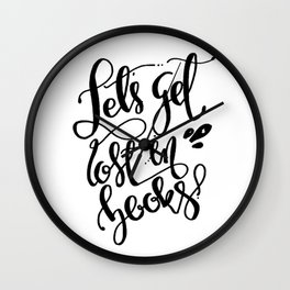 Get Lost in Books Wall Clock