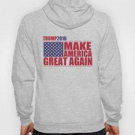 Trump - Make America Great Again Hoody