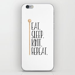 Eat Sleep Knit Repeat iPhone Skin