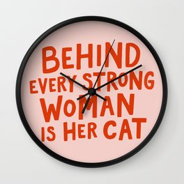 Behind Every Strong Woman Wall Clock