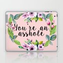 You're an asshole - pretty florals by quoteme