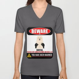 Beware Of Bobtail This Dog Is Loving and Kisses A Lot Unisex V-Neck