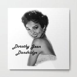 Diva Legacy Dorothy Jean Dandridge Metal Print