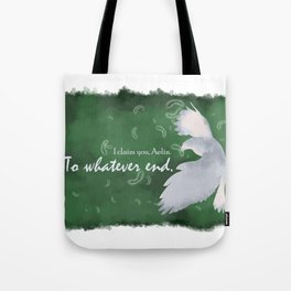 To Whatever End (Green) Tote Bag