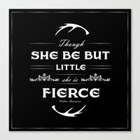though she be but little Canvas Prints featuring Though she be but little... by The Sketchy Neighborhood