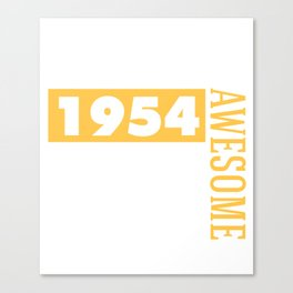 Made in 1954 - Perfectly aged Canvas Print
