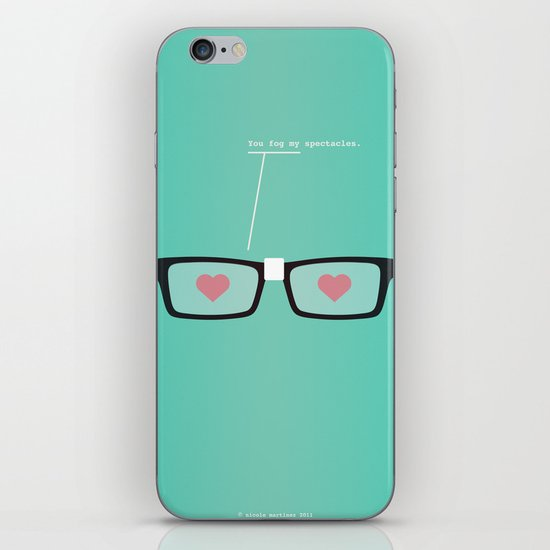 You Fog My Spectacles iPhone & iPod Skin