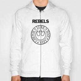 I Wanna Be a Rebel Hoody