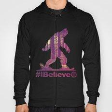 #Ibelieve Big Foot Hoody