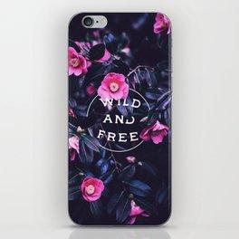 Wild and free (botanic) iPhone Skin