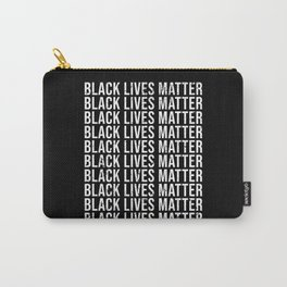 Black Lives Matter Black Lives Matter Carry-All Pouch
