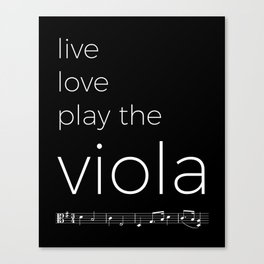 Live, love, play the viola (dark colors) Canvas Print