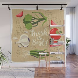 Fresh Is Best In The Kitchen Wall Mural