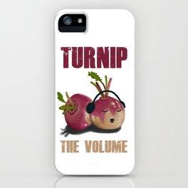 TURNIP the volume iPhone Case