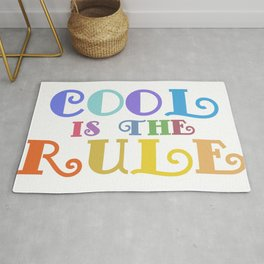 Cool Is The Rule Motivational Message Rug