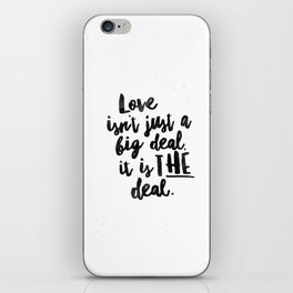 Love is the deal iPhone Skin