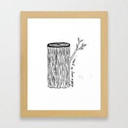 Grow... Framed Art Print